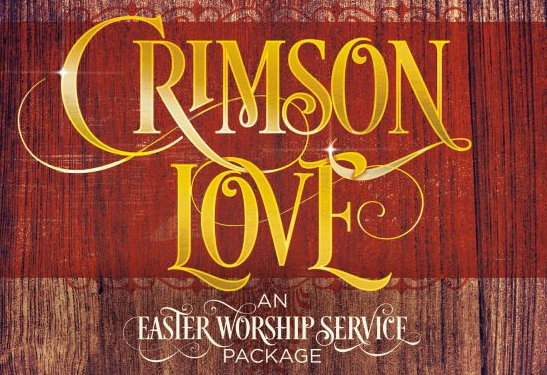 Crimson Love Easter Cantata